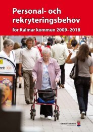 Personal- och rekryteringsbehov (Pdf, 432 kB) - Kalmar kommun