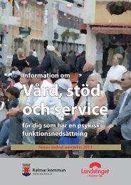 Information om vård, stöd och service för dig som ... - Kalmar kommun