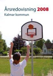 Årsredovisning 2008 (Pdf, 2,11 MB) - Kalmar kommun