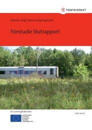 Förstudie Slutrapport - Trafikverket