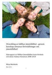 Utveckling av hållbar jämställdhet - genom ... - Kalmar kommun