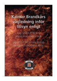 Kalmar brandkårs vägledning inför tillsyn enligt lagen om skydd mot ...