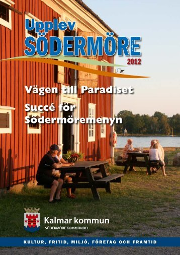 Upplev Södermöre 2012 (Pdf, 3,5 MB) - Kalmar kommun