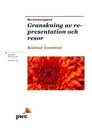 Granskning av representation och resor - Kalmar kommun