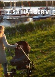 Del två Så här ser vi framtiden och Mer ... - Kalmar kommun