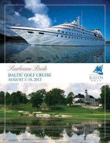 August 3- 18, 2013 - Kalos Golf