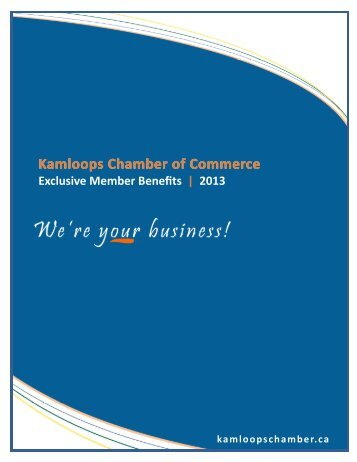 Membership Benefits 2013 - Kamloops Chamber of Commerce