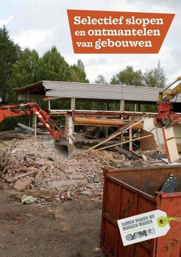 Selectief slopen en ontmantelen van gebouwen - Lier
