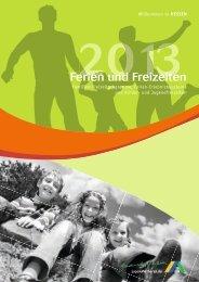 Ferien und Freizeiten 2013 - Die Jugendherbergen in Hessen
