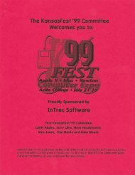he Kc wsFest '99 Co ittee Welcomes you to: InTrec Sof ... - KansasFest