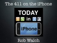 The 411 on the iPhone Rob Walch - KansasFest