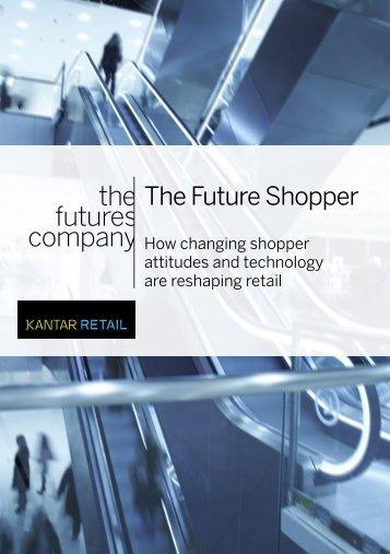 The Future Shopper March 2013.pdf - Kantar Retail