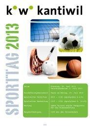 Einteilung und Informationen Sporttag 2013 - Kantonsschule Wil