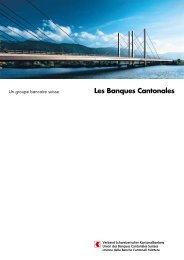 Les Banques Cantonales - Kantonalbanken