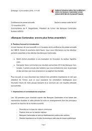 «Banques Cantonales: encore plus fortes ensemble!»