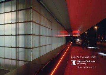 Rapport annuel 2010 de la Banque Cantonale de Fribourg