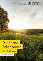 Der Kanton Schaffhausen in Zahlen (Ausgabe ... - Kantonalbanken