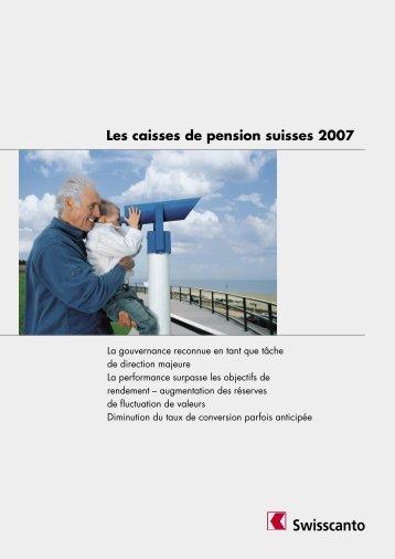 Les caisses de pension suisses 2007 - Swisscanto