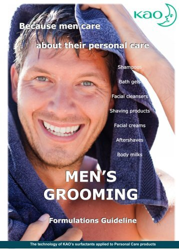 Men's Grooming guideline formulations - Kao Chemicals Europe