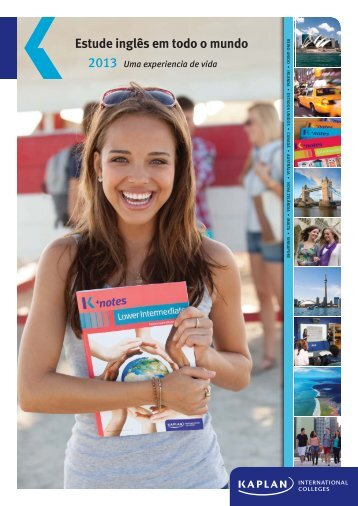 2013 Estude inglês em todo o mundo - Kaplan International Colleges
