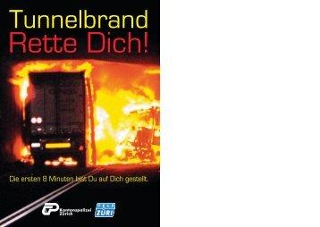Tunnelbrand - Rette Dich!