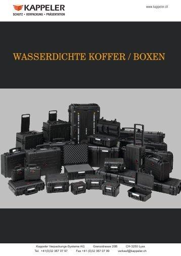 wasserdichte koffer / boxen - Kappeler Verpackungs-Systeme AG