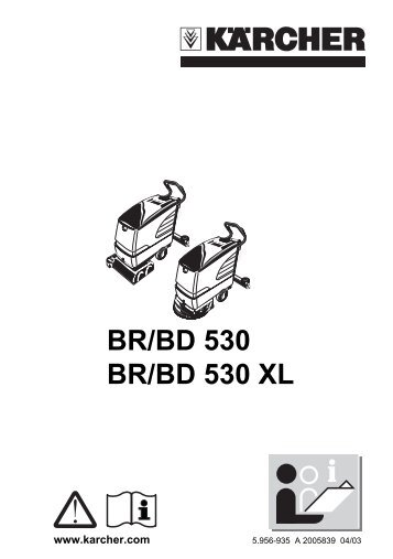 BR/BD 530 BR/BD 530 XL - Kärcher