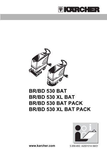 BR/BD 530 BAT BR/BD 530 XL BAT BR/BD 530 BAT ... - Kärcher