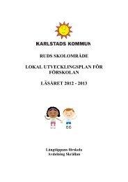 Skrållans lokala utvecklingsplan läsåret 2012-2013