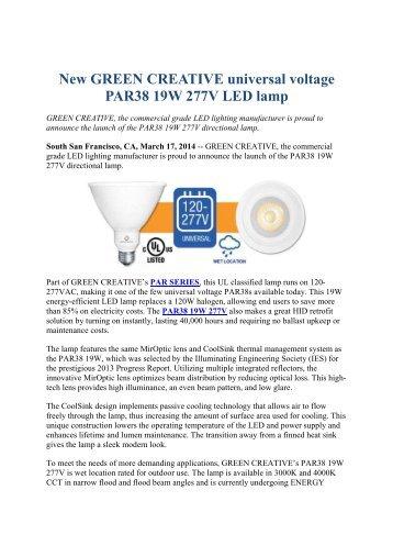 New GREEN CREATIVE universal voltage PAR38 19W 277V LED lamp