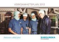 VERKSAMHETSPLAN 2012 - Karolinska Sjukhuset