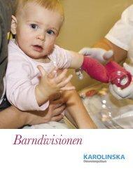 Presentation om Barndivisionen - Karolinska Sjukhuset
