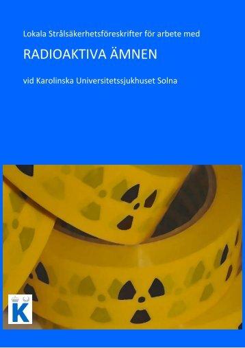 Lokala strålsäkerhetsföreskrifter - Karolinska Sjukhuset