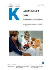 Bokslut 2006 - Karolinska Sjukhuset