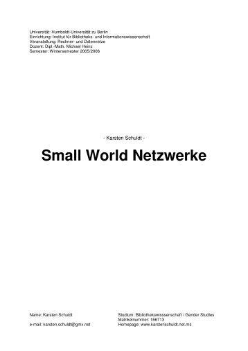 Small World Netzwerke - Karsten Schuldt