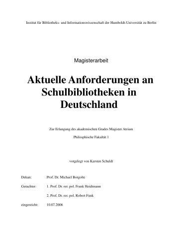 Aktuelle Anforderungen an Schulbibliotheken in ... - Karsten Schuldt