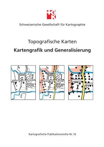 Topografische Karten Kartengrafik und Generalisierung