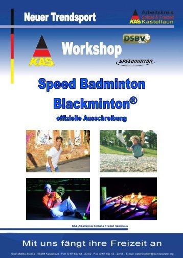 Speed Badminton und Blackminton - KAS