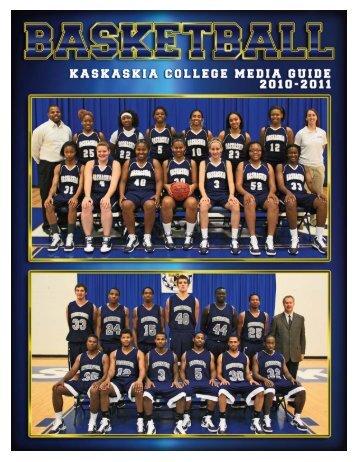 2010-2011 Basketball Media Guide - Kaskaskia College