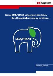 Dieser ECO2PHANT unterstützt Sie dabei, Ihre ... - DB Schenker