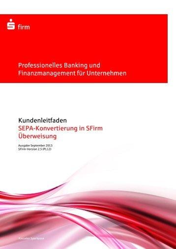 Kundenleitfaden SEPA-Konvertierung in SFirm v1.4.1 - Überweisung