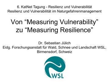 """Von """"Measuring Vulnerability"""" zu """"Measuring Resilience"""" - KatNet"""