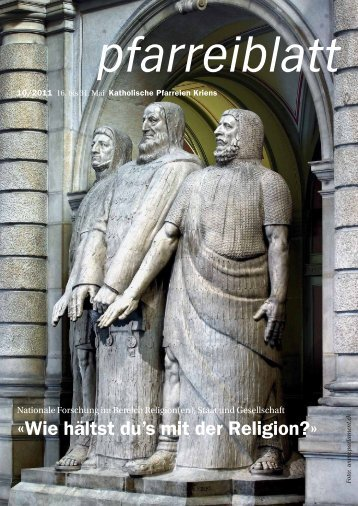 Pfarreiblatt 10/2011 - Katholische Kirchgemeinde Kriens