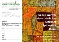 Zu den Wurzeln des christlichen Glaubens Spiritualität Kultur