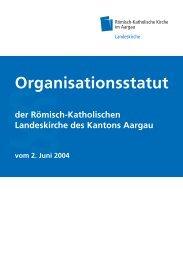 Organisationsstatut - Römisch-Katholische Kirche im Kanton Aargau