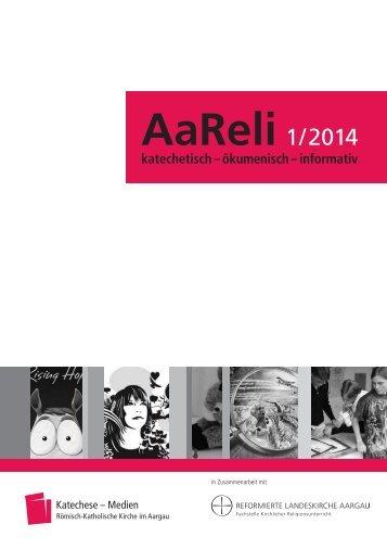 AaReli 1/2014 - Römisch-Katholische Landeskirche im Aargau