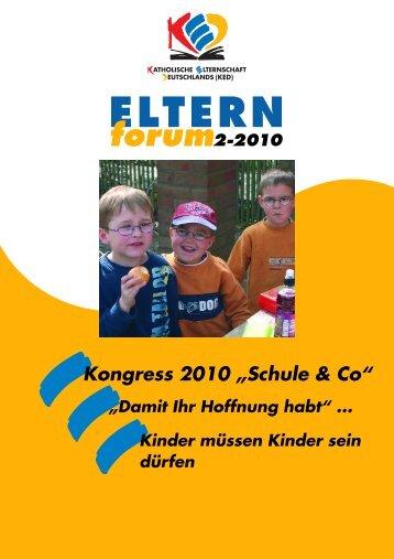 heft 2-2010.pdf - Katholische Elternschaft Deutschlands