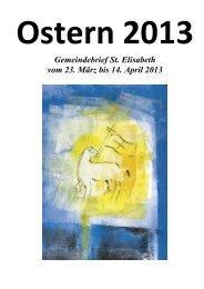 Gemeindebrief St. Elisabeth vom 23. März bis 14. April 2013