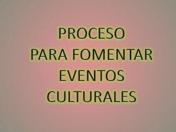 procesos para fomentar eventos culturales.pdf