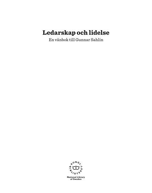 Ledarskap och lidelse - Kungliga biblioteket